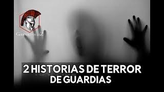 2 Historias De Guardias De Seguridad (Historias De Terror)