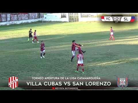LIGA CATAMARQUEÑA, Villa Cubas (1) vs (3) San Lorenzo