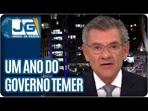 Um ano de Governo Temer | Comentário de Rodolpho Gamberini