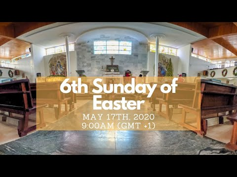 6th Sunday Of Easter LIVE Mass May 17th, 2020