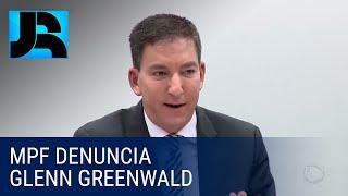 MPF denuncia Glenn Greenwald por envolvimento em roubo de informações de autoridades