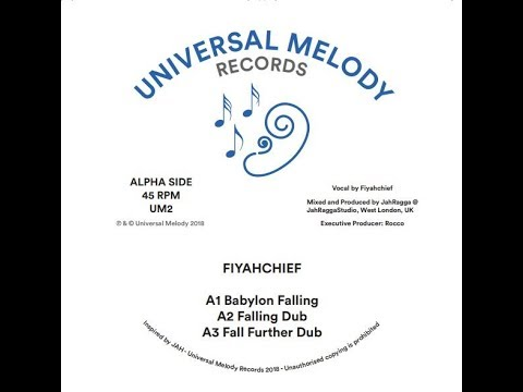 Fiyahchief - Babylon Falling / Siriana T meets Doktor Lond - Conqueror, Universal Melody Records