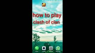 How to play Clash of Clans(A Beginner's Guide)