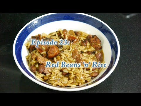 Episode 23: Red Beans 'n' Rice