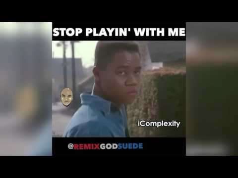 Stop playing with me  remix god suede souljaboy challenge