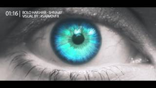 Visualization of BOLO HAR HAR HAR Video Song | SHIVAAY Title Song | Ajay Devgn | Mithoon Badshah |