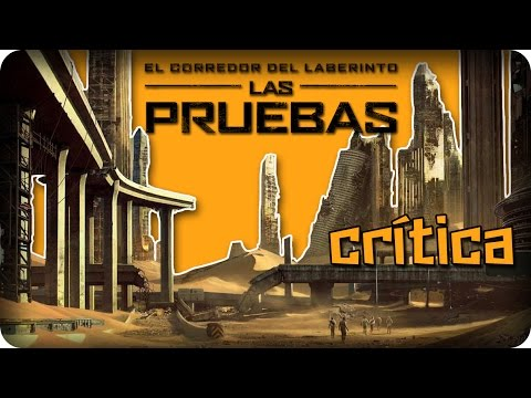 Crítica - El Corredor Del Laberinto: Las Pruebas