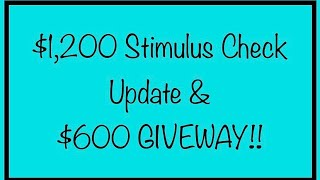 Second $1,200 Stimulus Check Update & $600 Giveaway for SSI, SSDI, Social Security – September, 30th