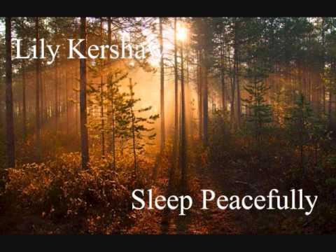 Sleep Peacefully~Lily Kershaw