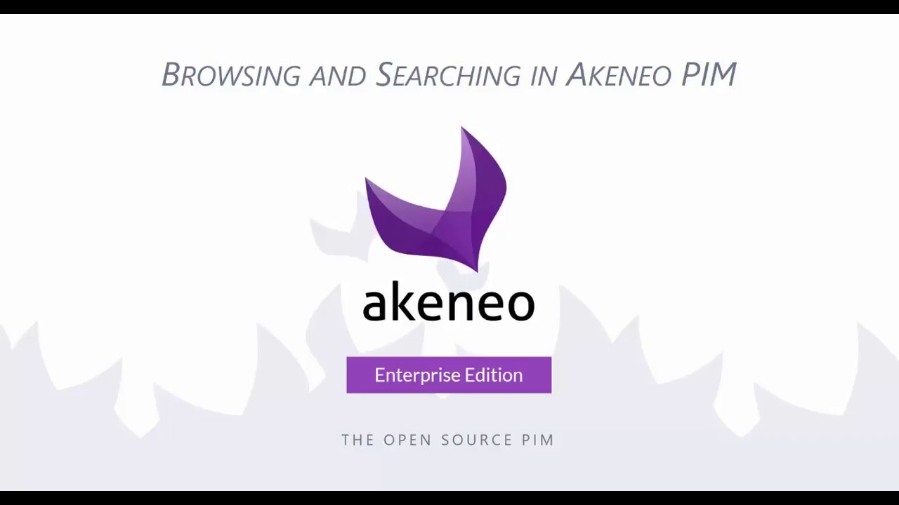Akeneo PIM - Viewing and Searching Products