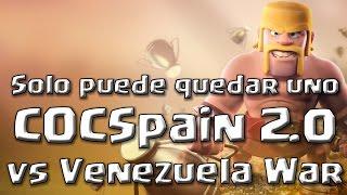 Rompiendo racha de 43 guerras ganadas: COCSpain 2.0 vs Venezuela War | Clash of Clans