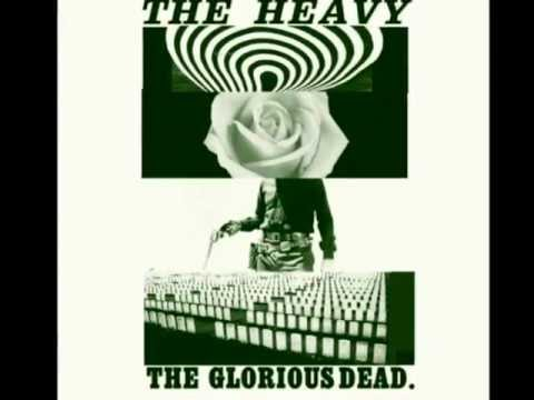 Curse Me Good - The Heavy - The Glorious Dead [with Lyrics]