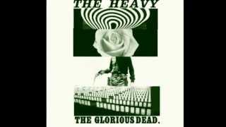 Curse Me Good - The Heavy - The Glorious Dead [with Lyrics]