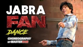 Jabra Dance | FAN | Shah Rukh KHAN | Choreography by MasterRam