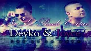 No Lo Puedo Evitar - Deyko Ft. Joyce (Prod. By Kevin Montana & Rich Music Records)
