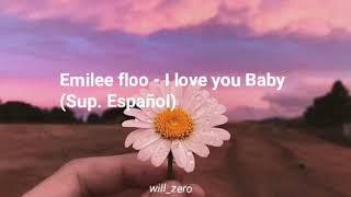 Emilee Flood I love You Baby