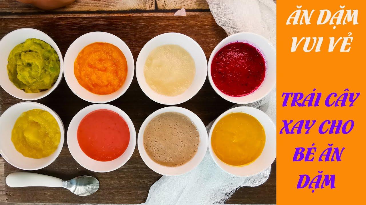 thực đơn ăn dặm cho bé 6 tháng | trái cây xay cho trẻ ăn dặm | Trang hướng  dẫn cách chế biến các món ăn ngon tại nhà - Tin tức