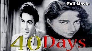 40 Days (1959) - Full Hindi Movie | Starring  Prem Nath, Shakila and Nishi