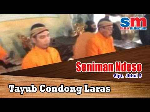 Tayub Condong Laras Ft. Gamelan - Seniman Ndeso (Official Music Video)