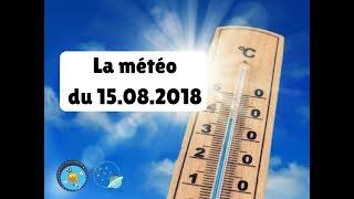 La météo d'astro photo météo 53 du 15 08 2018