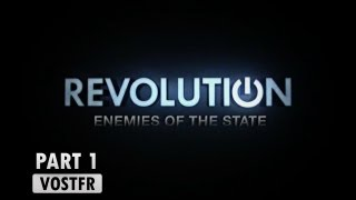 Revolution - Enemies of the State - Part 1 VOSTFR