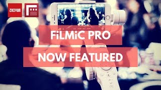 Explore Your World with FilMiC Pro and Zhiyun Smooth 4 | APP Tutorial