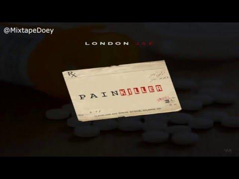 London Jae - Pain Killer ( Full Mixtape ) (+ Download Link )