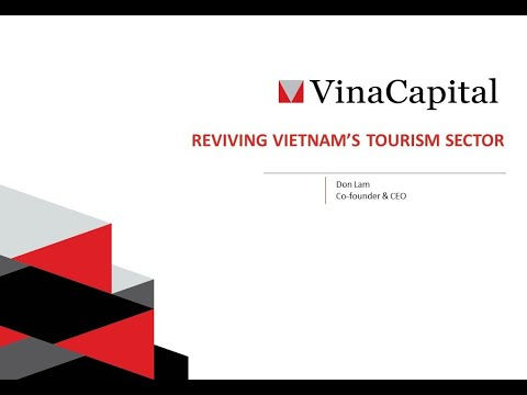 VinaCapital - Reviving Tourism In Vietnam