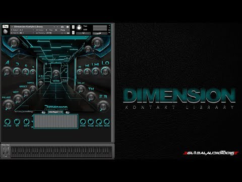Global Audio Tools-Dimension Kontakt Library Sound Demonstration