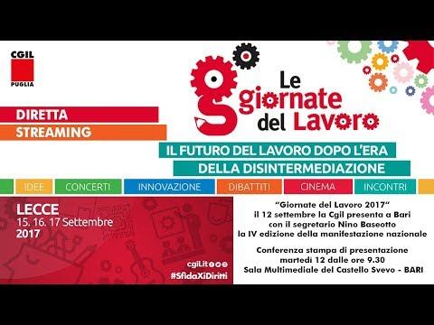 """""""Giornate del Lavoro 2017"""", il 12 settembre la Cgil presenta a Bari la IV edizione"""
