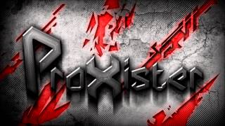 ProXister - Going Crazy (Dubstep) [HD]