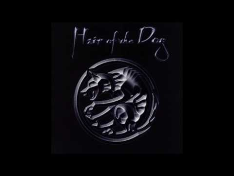 Hair Of The Dog - Hair Of The Dog (Full Album)