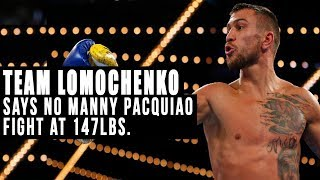 Team Lomachenko says no Manny Pacquiao fight at 147 pounds | #ThePlug