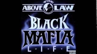 Above The Law - Never Missin A Beat feat. Kokane - Black Mafia Life