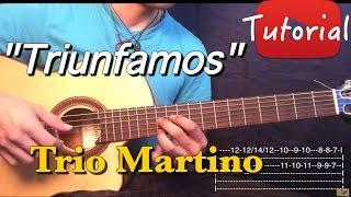 Triunfamos - Trio Martino Tutorial/Cover Guitarra