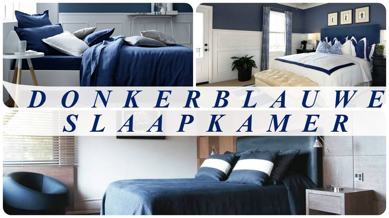 Donkerblauwe slaapkamer - YouTube