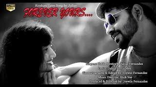 Forever Yours   Konkani Love Song   Julius Roger Fernandes   Cielda Pereira   Elick Vaz