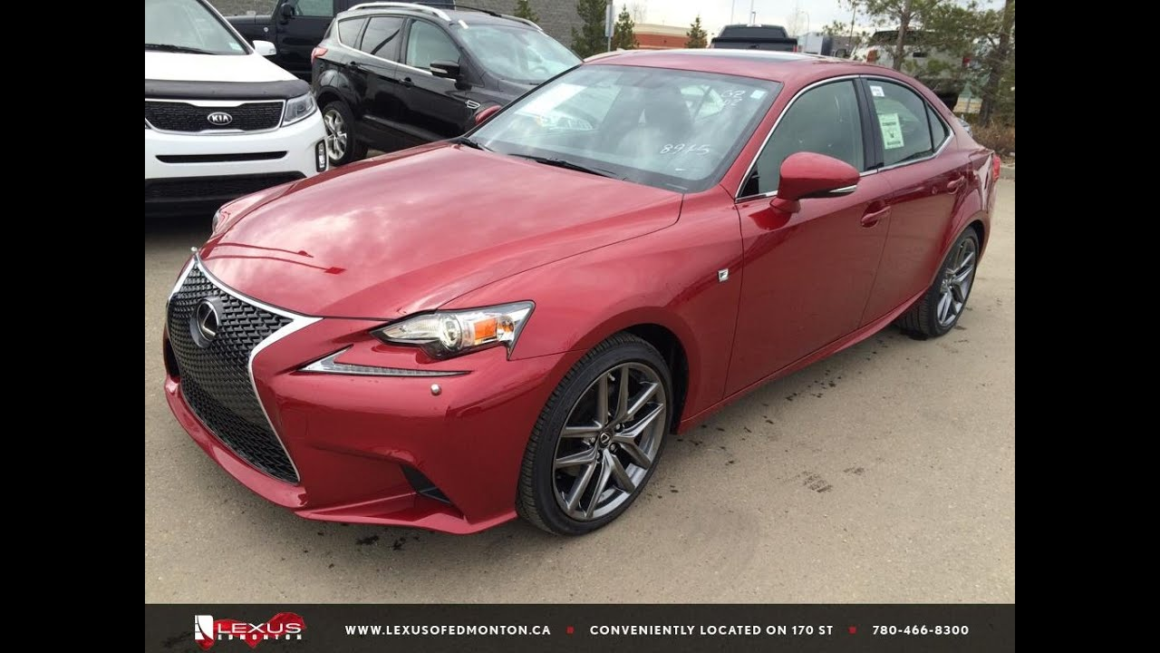 new red 2015 lexus is 250 4dr sdn awd f sport series 2 review lexus of edmonton new youtube. Black Bedroom Furniture Sets. Home Design Ideas