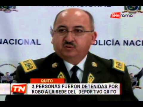3 personas fueron detenidas por robo a la sede del Deportivo Quito