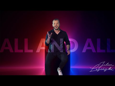 Julian Lesiński - All And All (Official Music Video)