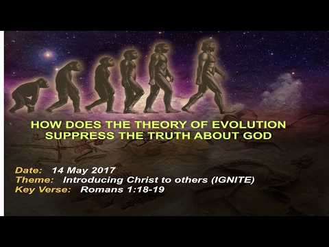 Session 11 How does the theory of evolution suppress the truth about God Part 3