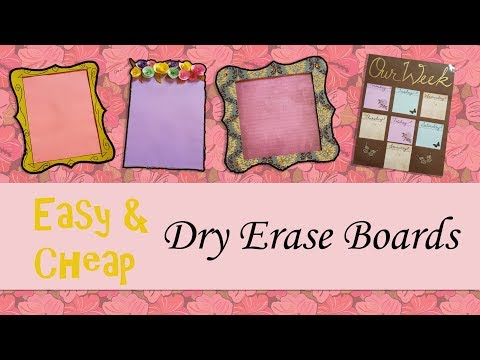 Easy DIY Dry Erase Board