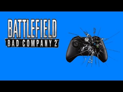 I BROKE MY CONTROLLER! | Battlefield Bad Company 2 Uncut