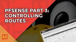 pfSense Part 3: Controlling Routes