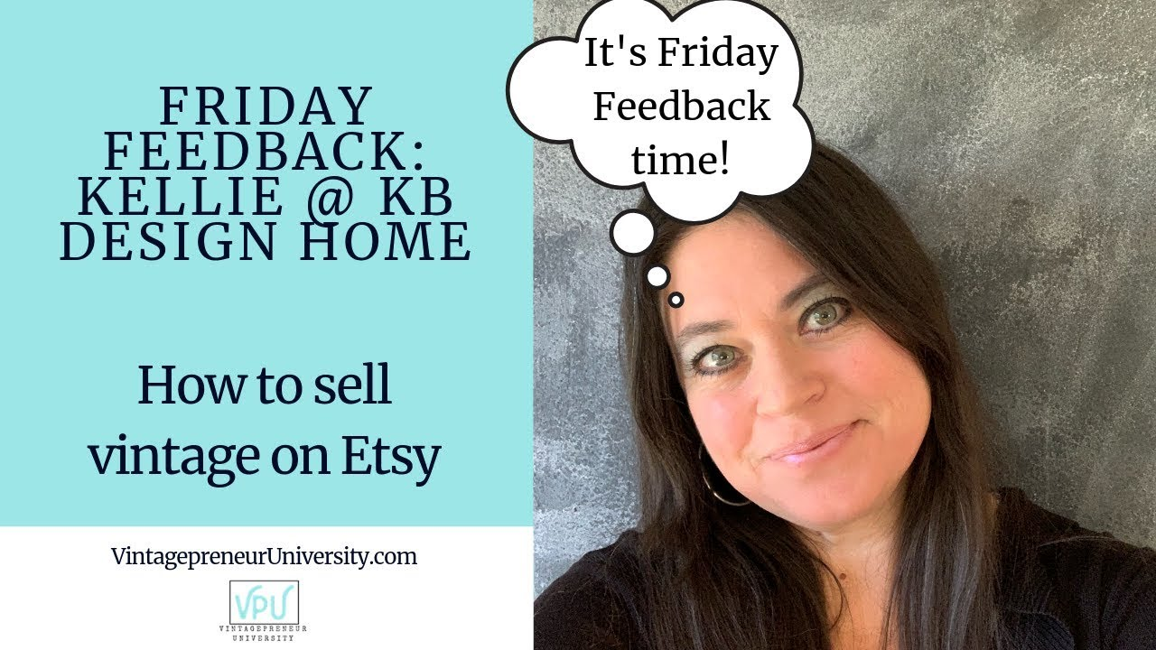 Friday Feedback: Kellie @ KB Design Home: How To Sell Vintage On Etsy