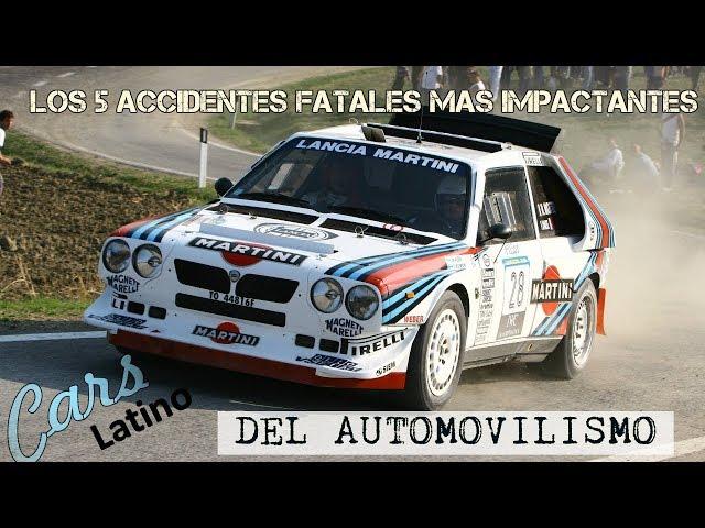 Los 5 Accidentes Fatales Mas Impactantes del Automovilismo *CarsLatino*