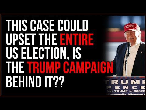 Is The Trump Campaign Involved In The PA Lawsuit??