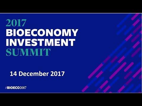2017 Bioeconomy Investment Summit - full recording