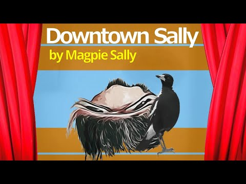 Downtown Sally by Magpie Sally