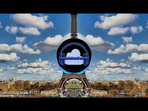 SoundCloud Beats #117-(Massmelo-Paris) HD 1080p